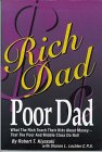 Rich Dad, Poor Dad - Robert Kiyosaki